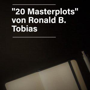 """""""20 Masterplots"""" von Ronald B. Tobias"""